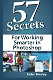 img - for 57 Secrets for Working Smarter in Photoshop book / textbook / text book