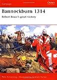 Bannockburn 1314: Robert Bruce's Great Victory