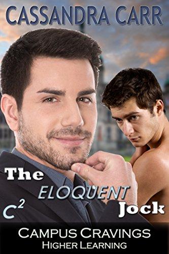 The Eloquent Jock (Campus Cravings) PDF
