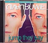 Jump They Say [CD 1] By David Bowie (0001-01-01)