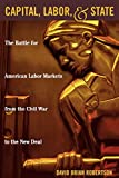 img - for Capital, Labor, and State book / textbook / text book