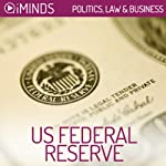 US Federal Reserve: Politics, Law & Business |  iMinds