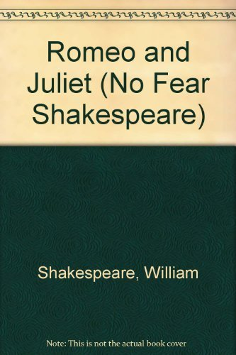 spark-notes-romeo-and-juliet-no-fear-shakespeare-the-play-plus-a-translation-anyone-can-understand-b