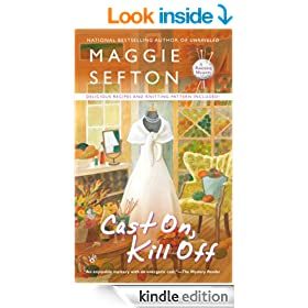 Cast On, Kill Off (A Knitting Mystery)