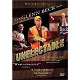 Glenn Beck Unelectable ~ Glenn Beck