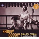 Shirley Bassey: Burn My Candle - The Complete Early Years 1956-58by Cheb Bilal