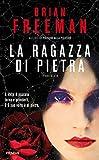 La ragazza di pietra (Italian Edition)