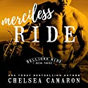 Merciless Ride: Hellions Ride, Book 3 Audiobook by Chelsea Camaron Narrated by Elizabeth Hart, Jeremy York