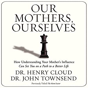 Our Mothers, Ourselves Audiobook