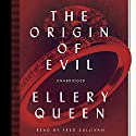 The Origin of Evil Audiobook by Ellery Queen Narrated by Fred Sullivan