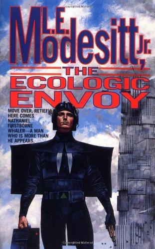 The Ecologic Envoy (Ecolitan Matter), Modesitt Jr., L. E.
