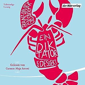 Ein Diktator zum Dessert Hörbuch