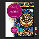 Judaism: Fourth Edition (       UNABRIDGED) by Martha A. Morrison, Stephen F. Brown Narrated by Naomi Jacobson
