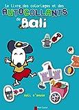 echange, troc Laurent Richard - Le livre des coloriages et des autocollants de Bali : Bali s'amuse