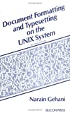 Document formatting and typesetting on the UNIX system