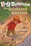 The Quicksand Question (A to Z Mysteries) (037580272X) by Ron Roy