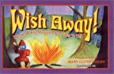 Wish Away!