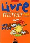 Nouveau livre miroir, CM 1, �dition 1999