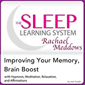 Improving Your Memory, Brain Boost: Hypnosis, Meditation and Subliminal - The Sleep Learning System Featuring Rachael Meddows | [Joel Thielke]