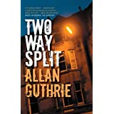Two-way Splitby Allan Guthrie