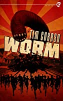 Worm by Tim Curran (Kindle eBook)