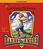 Game 1: #1 in The Barnstormers: Tales of the Travelin' Nine Series