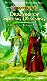 Dragons of Spring Dawning (Dragonlance Chronicles, Vol. 3) (0880381752) by Margaret Weiss