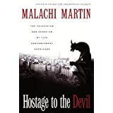 Hostage to the Devil: The Possession and Exorcism of Five Americansby Malachi Martin