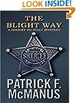 The Blight Way: A Sheriff Bo Tully My...