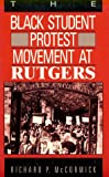 The Black Student Protest Movement at Rutgers