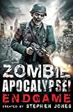 Stephen Jones Zombie Apocalypse! Endgame