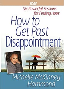 How to Get Past Disappointment
