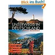 Unterwegs in Deutschland. Das große Reisebuch