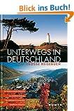 Unterwegs in Deutschland. Das gro�e Reisebuch