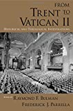 img - for From Trent to Vatican II: Historical and Theological Investigations book / textbook / text book