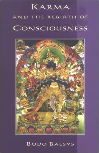 Karma and the Rebirth of Consciousness (Unveiling the Esoteric in Buddhism)