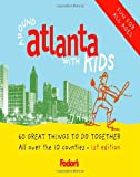 Fodor's Around Atlanta With Kids: 60 Great Things to Do Together