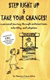 img - for Step right up & take your chances!: A personal journey through endometriosis, infertility, and adoption book / textbook / text book