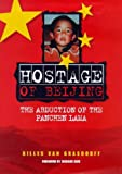 Hostage of Beijing: The Abduction of the Panchen Lama (1862045615) by Van Grasdorff, Gilles