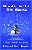 Murder in the 11th House: A Starlight Detective Agency Mystery (Starlight Detective Agency Mysteries)
