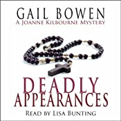 The Deadly Appearances: A Joanne Kilbourn Mystery, Book 1 | [Gail Bowen]