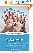 Smalltalk betreiben: Wie Sie charismatisch auftreten