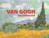 Van Gogh: Southbound (2753700850) by Coutagne, Denis