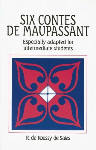 Six Contes de Maupassant (French Edition)