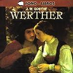 Werther [en Espanol] | Johann Wolfgang von Goethe