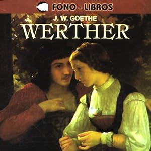 Werther [en Espanol] | [Johann Wolfgang von Goethe]