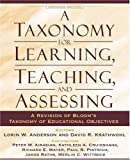 A Taxonomy for Learning, Teaching, and Assessing: A Revision of Blooms Taxonomy of Educational Objectives, Abridged Edition