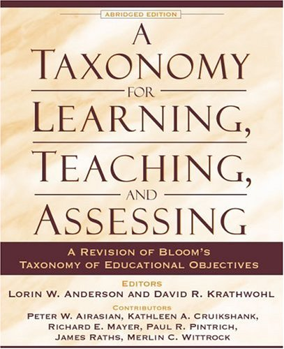 A Taxonomy for Learning, Teaching, and Assessing: A...