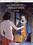 echange, troc Bardet - Dermaut - Les Chemins de Malefosse, tome 2 : L'Attentement