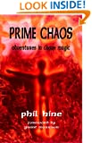 Prime Chaos: Adventures in Chaos Magic
